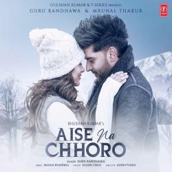 Aise Na Chhoro Ringtone
