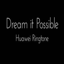 Dream It Possible Song Ringtone