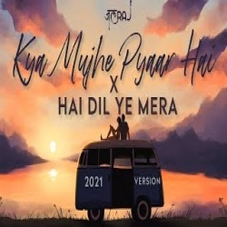 Kya Mujhe Pyaar Hai x Hai Dil Ye Mera Ringtone - JalRaj