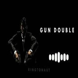 Gun Double Remix Ringtone