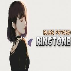 Russ Psycho Ringtone