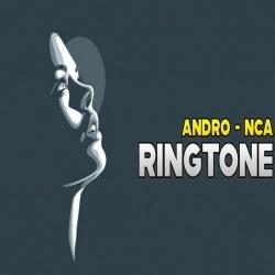 Andro Nca Ringtone