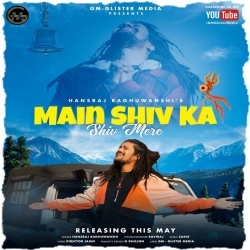 Main Shiv Ka Shiv Mera - Hansraj Raghuwanshi Ringtone